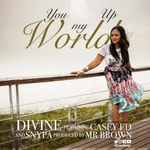 Divine - You Light Up My World (Ft Casey Ed & Snypa)